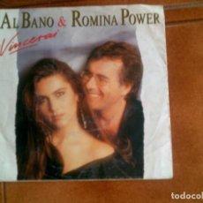 Disques de vinyle: SINGLE DE AL BANO Y ROMINA POWER ,VINCERAI AÑO 1991. Lote 147184606