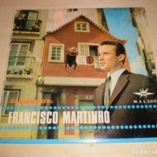 Discos de vinilo: FADOS POR FRANCISCO MARTINHO. Lote 147222694