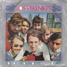 Discos de vinilo: LOS PEKENIKES - SOL DE MEDIANOCHE - SINGLE DE VINILO. Lote 147225074