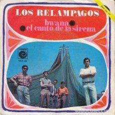 Discos de vinilo: LOS RELAMPAGOS - BWANA - SINGLE DE VINILO. Lote 147225626