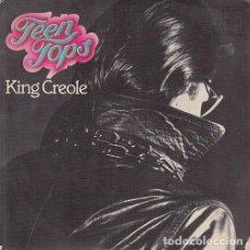 Discos de vinilo: LOS TEEN TOPS - KING CREOLE / LA PLAGA - SINGLE DE VINILO. Lote 147225882