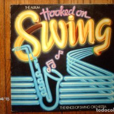 Discos de vinilo: THE KINGS OF SWING ORCHESTRA - THE ALBUM HOOKED ON SWING . Lote 147292790