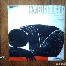 Discos de vinilo: XABIER LETE - MAITEAZ GALDEZKA + SEASKA KANTA + GIZA ABEREA + URRILLAREN 28 EGUN . Lote 147294154