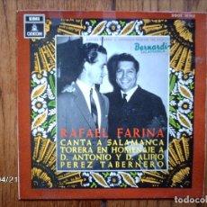 Discos de vinilo: RAFAEL FARINA - CASTA Y BRAVURA +LOCURA DE CONVENIENCIA +TORERO DE SALAMANCA + LA MUERTE DE JOSELITO. Lote 147295202
