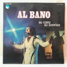 Discos de vinilo: AL BANO . SU CARA SU SONRISA GAT 1973. Lote 147297750