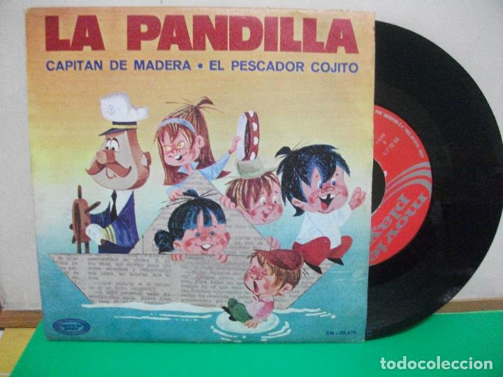 SINGLE. INFANTIL. LA PANDILLA. CAPITAN DE MADERA / EL PESCADOR COJITO. 1970 (Música - Discos - Singles Vinilo - Música Infantil)