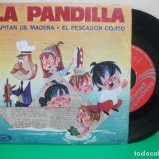 Discos de vinilo: SINGLE. INFANTIL. LA PANDILLA. CAPITAN DE MADERA / EL PESCADOR COJITO. 1970. Lote 147301926