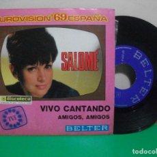 Discos de vinilo: SALOME – VIVO CANTANDO (ESPAÑA, 1969) EUROVISION 1969 SG. Lote 147305646