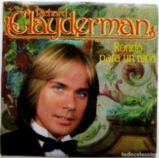 Discos de vinilo: RICHARD CLAYDERMAN - RONDÓ PARA UN NIÑO - LP DELPHINE 1981 BPY. Lote 147306626