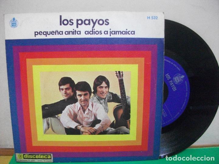 LOS PAYOS PEQUEÑA ANITA ADIÓS A JAMAICA 1969 SINGLE 45 RPM VINILO (Música - Discos de Vinilo - Maxi Singles - Grupos Españoles 50 y 60)