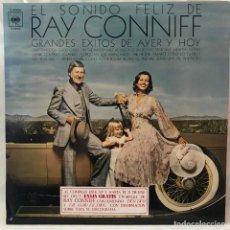 Discos de vinilo: EL SONIDO FELIZ DE RAY CONNIFF / GRANDES ÉXITOS DE AYER Y HOY. Lote 147307814