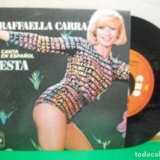 Discos de vinilo: SINGLE RAFFAELLA CARRA CANTA EN ESPAÑOL FIESTA 1977 NUEVO¡¡. Lote 147308930