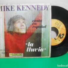 Discos de vinilo: MIKE KENNEDY - LA LLUVIA / GOLDEN MEMORIES (SINGLE ESPAÑOL, BARCLAY 1969). Lote 147312838