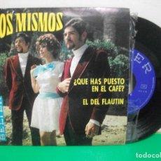 Discos de vinilo: LOS MISMOS / ¿QUE HAS PUESTO EN EL CAFE? / EL DEL FLAUTIN (SINGLE 1969) NUEVO¡¡. Lote 147313034