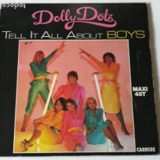 Discos de vinilo: DOLLY DOTS - TELL IT ALL ABOUT BOYS - 1979. Lote 147316106