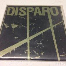Discos de vinilo: DISPARO – DISPARO -HARD CORE PUNK. Lote 147327502