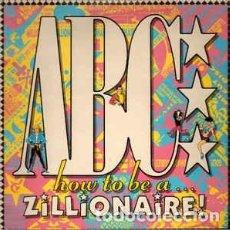 Discos de vinilo: ABC - HOW TO BE A ZILLIONAIRE!. Lote 147328042