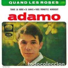 Discos de vinilo: ADAMO - QUAND LES ROSES. Lote 147333994