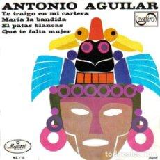 Discos de vinilo: ANTONIO AGUILAR - TE TRAIGO EN MI CARTERA . Lote 147334938