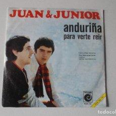 Discos de vinilo: JUAN Y JUNIOR ANDURIÑA, PARA VERTE REIR 1968. Lote 147336058
