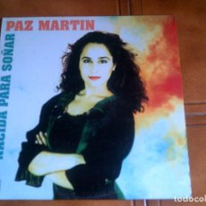 Discos de vinilo: LP DE PAZ MARTIN ,NACIDA PARA SOÑAR AÑO 1991. Lote 147339642