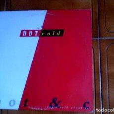 Discos de vinilo: DISCO DE HOT AND COLD DONT TALK ABOUT IT. Lote 147345934