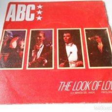 Discos de vinilo: ABC, SG, THE LOOK OF LOVE + 1, AÑO 1982. Lote 147349574