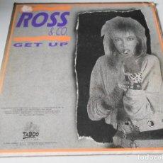 Discos de vinilo: ROSS & CO., SG, GET UP + 1, AÑO 1988. Lote 147350386