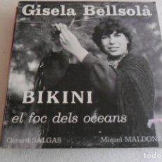 Discos de vinilo: GISELA BELLSOLA - BIKINI EL FOC DELS OCEANS. Lote 147350410