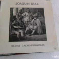 Discos de vinilo: JOAQUIN DIAZ - KANTES DJUDEO-ESPANYOLES 1986 CON LIBRETO. Lote 147351898
