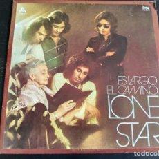 Discos de vinilo: LP - ES LARGO EL CAMINO - LONE STAR. Lote 147360218