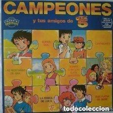 Discos de vinilo: CAMPEONES - Y TUS AMIGOS DE TELE 5 (SINTONIAS ORIGINALES) -LP- INCLUYE HOJA CON LETRAS PARA COLOREAR. Lote 147373978