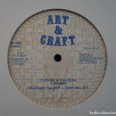 Discos de vinilo: 12'' TRISTIAN PALMER - RANKING JOE - FUSSING & FIGHTING. Lote 147378062