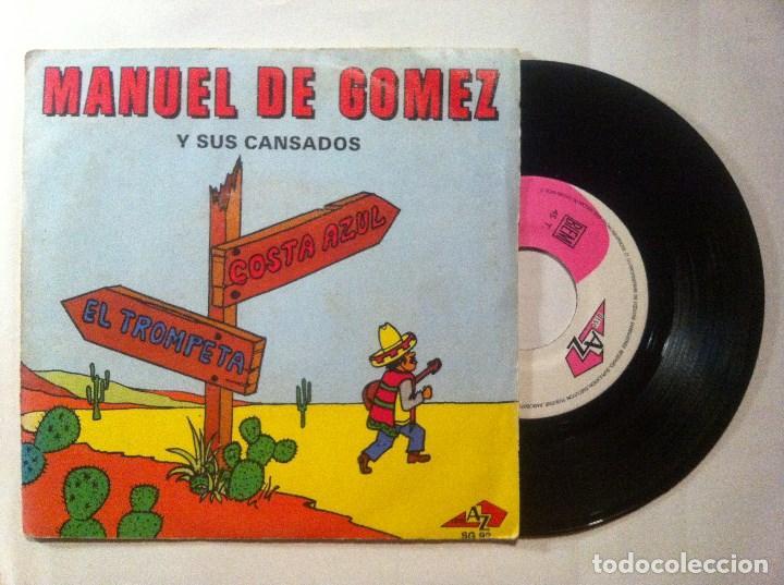 MANUEL DE GOMEZ Y SUS CANSADOS - COSTA AZUL / EL TROMPETA - SINGLE FRANCES 1969 - DISC AZ (Música - Discos - Singles Vinilo - Grupos y Solistas de latinoamérica)
