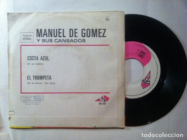 Discos de vinilo: MANUEL DE GOMEZ Y SUS CANSADOS - costa azul / el trompeta - SINGLE FRANCES 1969 - DISC AZ - Foto 2 - 147383510