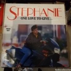 Discos de vinilo: STEPHANIE. ONE LOVE TO GIVE. Lote 147383634