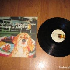 Discos de vinilo: ANDY MATHEE VS BILLY JACK WILLIAMS - PARTY CHILDREN - MAXI - BLANCO Y NEGRO - IBL - . Lote 147384558