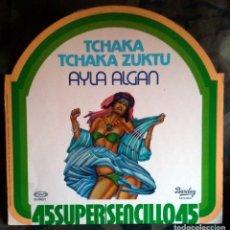 Discos de vinilo: AYLA ALGAN / BLUE SPIRIT – TCHAKA TCHAKA ZUKTU / SUMMER IS LOVE 1978 DISCO-TURQUÍA. Lote 147430254