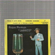 Discos de vinilo: ROQUE MONTOYA JARRITO PORQUE TE LLEVO. Lote 147437590