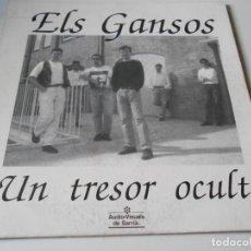 Discos de vinilo: ELS GANSOS, SG, UN TRESOR OCULT, AÑO 1992 PROMO. Lote 147437946