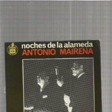 Discos de vinilo: ANTONIO MAIRENA AL DE LA PUERTA. Lote 147438098