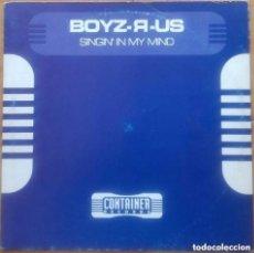 Discos de vinilo: BOYZ-R-US – SINGIN' IN MY MIND - MAXI-SINGLE CONTAINER RECORDS 1997. Lote 147438946