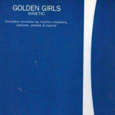 Discos de vinilo: GOLDEN GIRLS – KINETIC- MAXI-SINGLE CONTAINER RECORDS SPAIN 1998. Lote 147439134