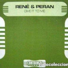 Discos de vinilo: RENÉ & PERAN – GIVE IT TO ME - MAXI-SINGLE CONTAINER RECORDS 1998. Lote 147439522