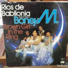 Discos de vinilo: BONEY M. - RIOS DE BABILONIA, BROWN GIRL IN THE RING - SINGLE DEL SELLO ARIOLA 1978. Lote 147439530