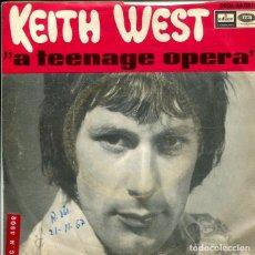 Discos de vinilo: KEITH WEST / A TEENAGE OPERA + VERSION (SINGLE 1967). Lote 147439842