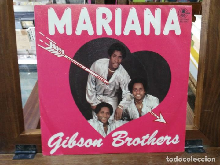 GIBSON BROTHERS - MARIANA, ALL I EVER WANT IS YOU - SINGLE DDEL SELLO CARNABY 1980 (Música - Discos - Singles Vinilo - Jazz, Jazz-Rock, Blues y R&B)