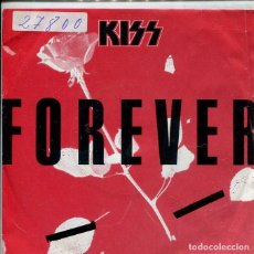 Discos de vinilo: KISS / FOREVER / THE STREET GIVETH....(SINGLE ALEMAN). Lote 147442962