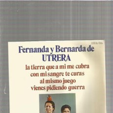 Discos de vinilo: FERNANDA Y BERNARDA UTRERA AL MISMO JUEGO. Lote 147443554