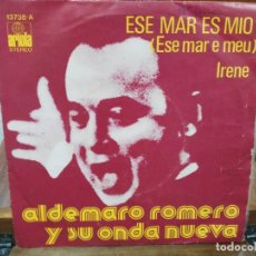Discos de vinilo: ALDEMARO ROMERO Y SU ONDA NUEVA - ESE MAR ES MIO, IRENE - SINGLE DEL SELLO ARIOLA 1975. Lote 147444570